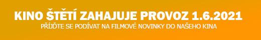 Kino štětí zahajuje provoz 1.6.2021 [nové okno]