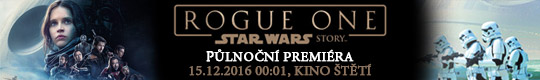 Rogue One: Star Wars Story 3D, 15.12.2016 [nové okno]